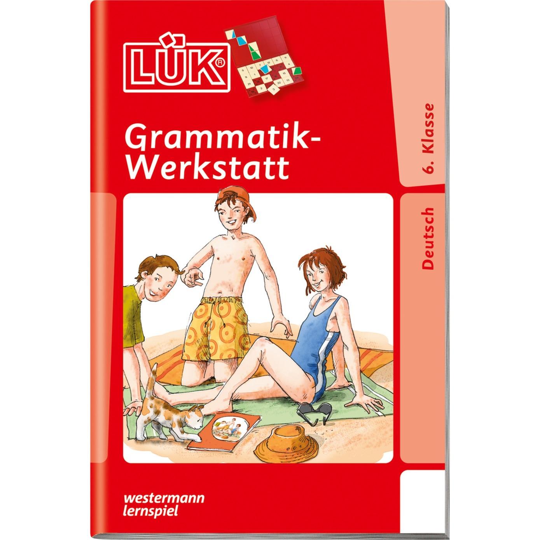 WESTERMANN LÜK-Heft: Grammatik-Werkstatt 6. Klasse, Lernbuch