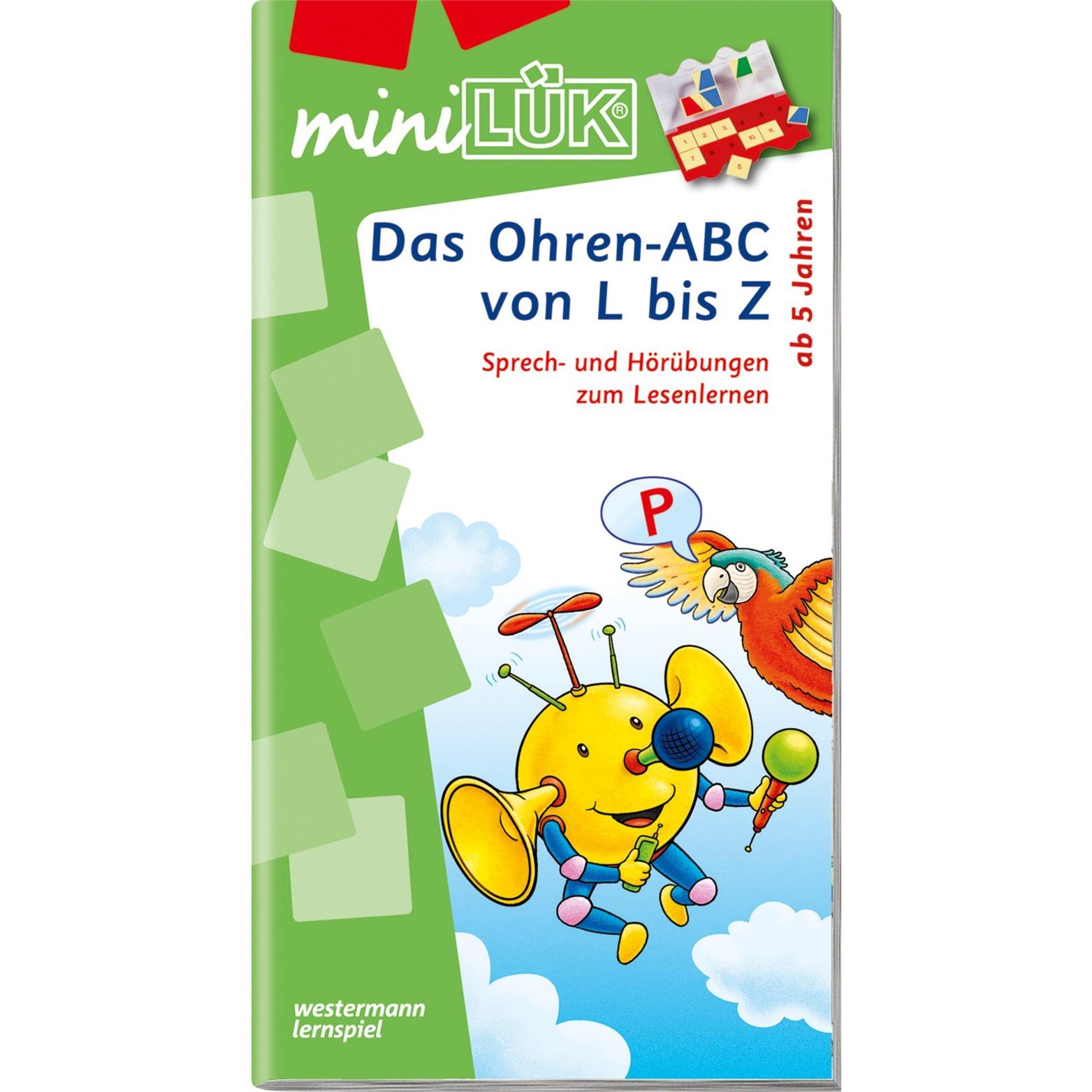WESTERMANN miniLÜK-Heft: Das Ohren-ABC von L bis Z, Lernbuch - broschei